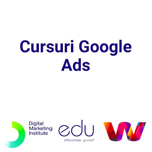 Cursuri Google Ads